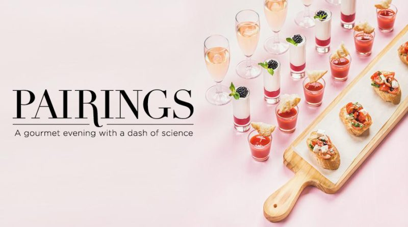 Pairings at Science World – Tickets On Sale Now